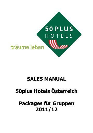 Sales Manual 50plus Hotels 2011/2012 - 50plus Hotels Österreich