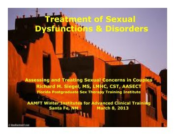 Treatment of Sexual Dysfunctions & Disorders - American ...