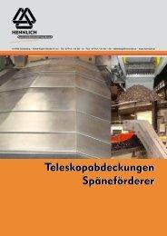 Teleskopabdeckungen und Späneförderer