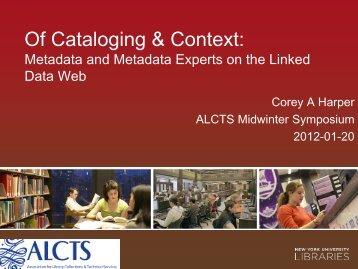 Of Cataloging & Context - 2012 ALA Midwinter Scheduler