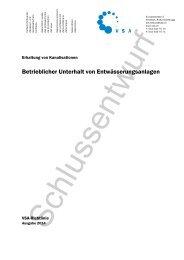 Betrieblicher Unterhalt von Entwässerungsanlagen - VSA