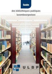Guide des bibliothèques publiques luxembourgeoises - ULBP