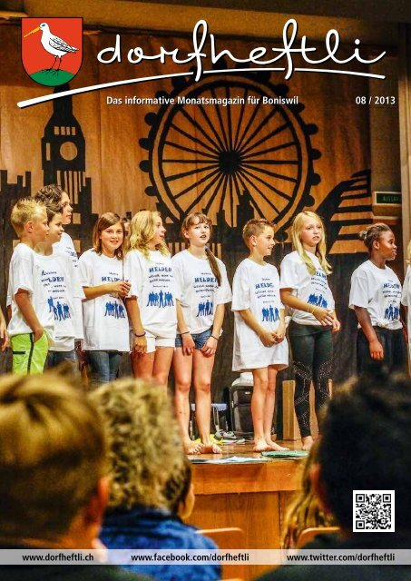 Das informative Monatsmagazin für Boniswil 08 / 2013 - dorfheftli
