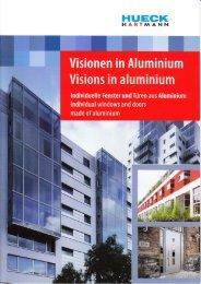 Visionen in Aluminium (individuelle Fenster und Türen)