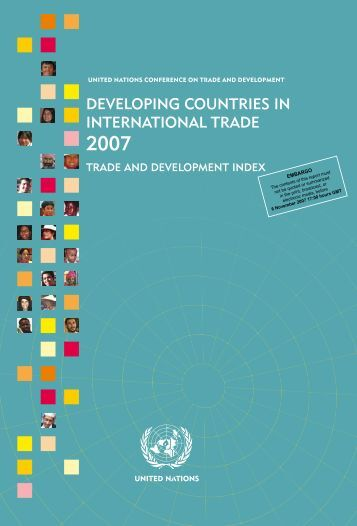 Developing Countries in International Trade 2007 - unctad