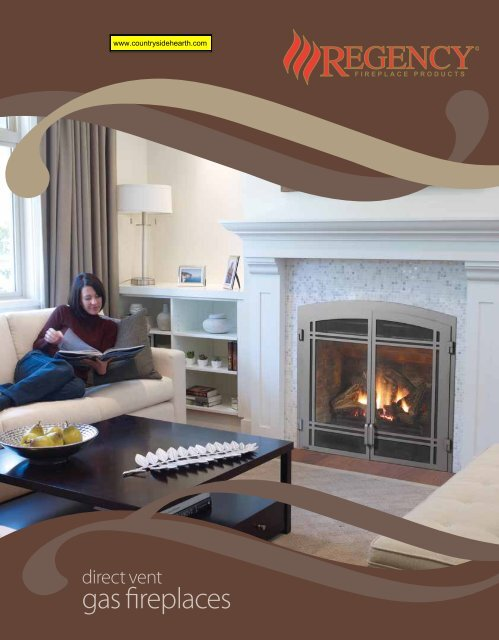 Regency Direct Vent Gas Fireplaces Countryside Hearth