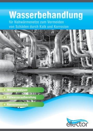 Wasserbehandlung für Nahwärmenetze zum ... - elector GmbH