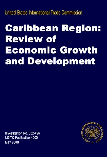 Caribbean Region: Review of Economic Growth and ... - USITC