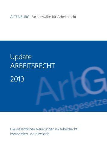 Skript: Update Arbeitsrecht 2013 - 4. Personalleitungs-FORUM 2013