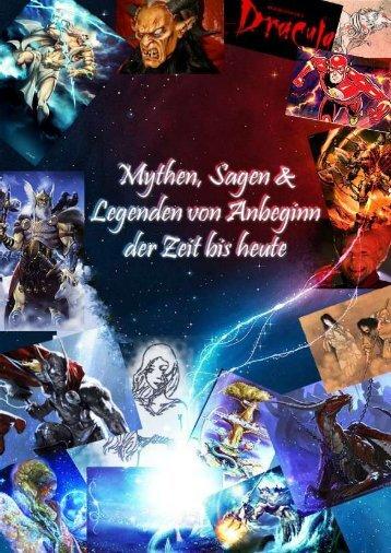 Mythen, Sagen und Legenden von Anbeginn der Zeit bis heute