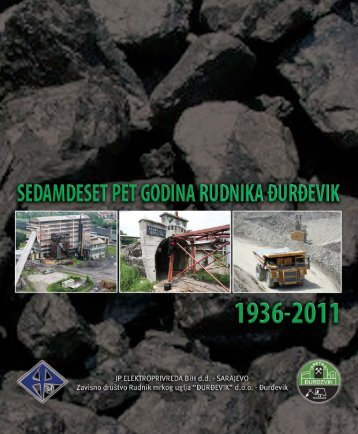 "75 godina rudnika djurdjevik.pdf - RMU ""ĐURĐEVIK"""
