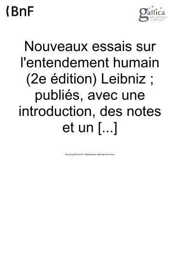 Leibniz, Gottfried Wilhelm (1646-1716). Nouveaux essais sur l ...