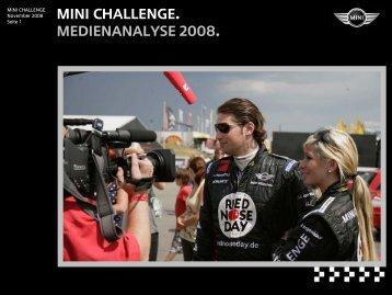 MINI CHALLENGE. Medienanalyse 2008. - Mini Racing Team
