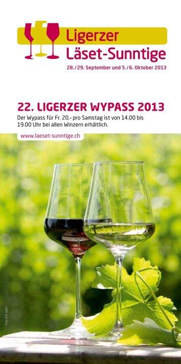 22. Ligerzer Wypass 2013 - Ligerzer Läset-Sunntige