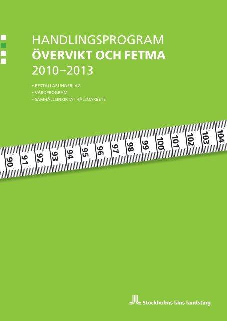 Handlingsprogram för övervikt och fetma - Stockholms läns landsting