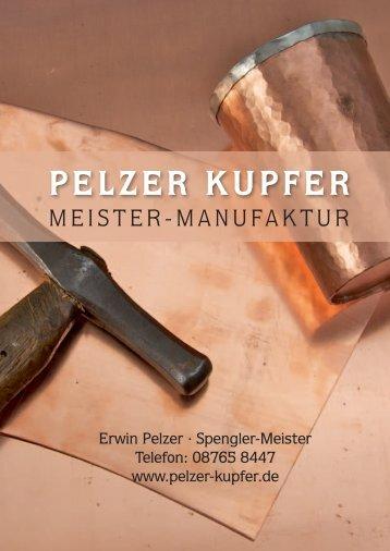 Pelzer Kupfer Meister Manufaktur - Spenglerei Pelzer