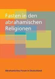 Fasten in den abrahamischen Religionen - Interkultureller Rat