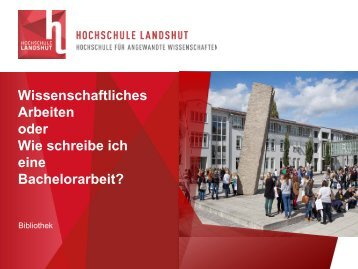 Grundschema einer wissenschaftlichen Arbeit - Hochschule Landshut