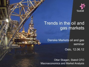 Trends in the oil and gas markets - Statoil