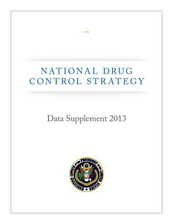 NATIONAL DRUG CONTROL STRATEGY Data ... - The White House