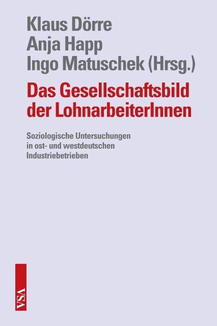 Das Gesellschaftsbild der LohnarbeiterInnen - VSA Verlag