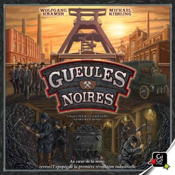 Gueules Noires - Gigamic