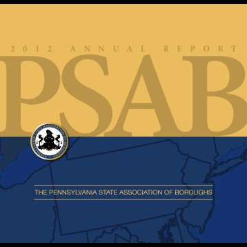 2 0 1 2 A n n u A l R e p o R t - Pennsylvania State Association of ...