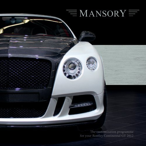 The customization programme for your Bentley Continental GT 2012