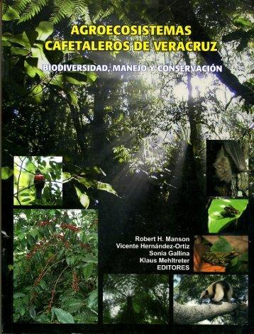 Agroecosistemas cafetaleros de Veracruz - Instituto Nacional de ...