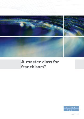 A master class for franchisors? - Gilbert and Tobin