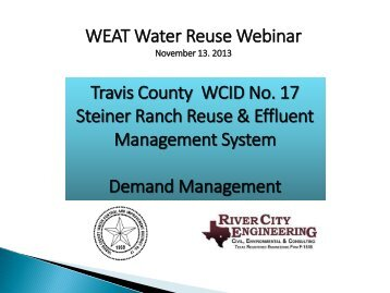WEAT Water Reuse Webinar Travis County WCID No. 17 Steiner ...