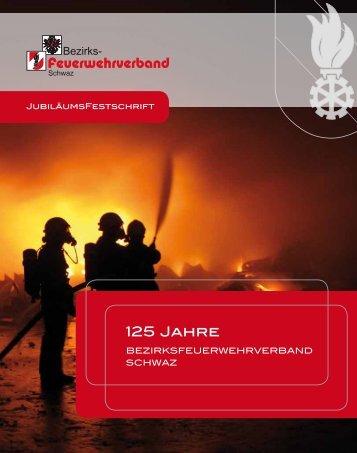 125 Jahre - Bezirksfeuerwehrverband Schwaz