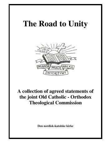 The Road to Unity - Old Catholic Church of North America
