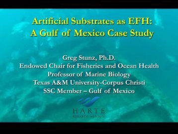 Artificial Substrates as EFH: A Gulf of Mexico Case Study