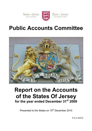 Public Accounts Comittee - Report on Accounts ... - States Assembly