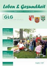 Leben & Gesundheit 01/2007 - GLG mbH - Gesellschaft für Leben ...