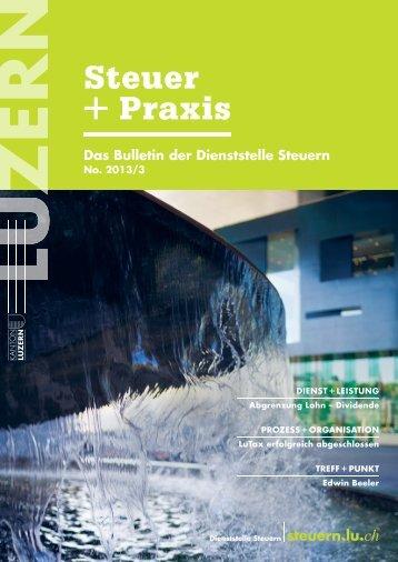Steuer+Praxis: Ausgabe 2013/3 ist erschienen - Steuern Luzern