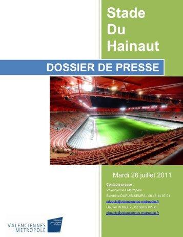 Dossier de presse Stade du Hainaut. 26 juillet 2011. - Valenciennes ...