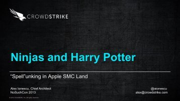 "Ninjas and Harry Potter - ""Spell""unking in Apple SMC ... - NoSuchCon"