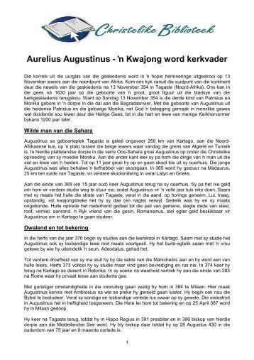 2009348 - Van der Merwe N - Aurelius Augustinus, 'n kwajong word ...