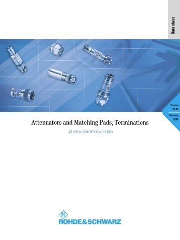 R&S Attenuators and Matching Pads, Terminations - Rohde & Schwarz