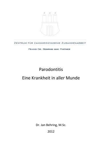 Parodontitis Eine Krankheit in aller Munde - Praxis Dr. Behring und ...