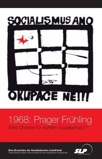 1968: Prager Frühling - SLP