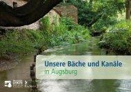 Unsere Bäche und Kanäle in Augsburg - WasSerLeben - Natur in ...