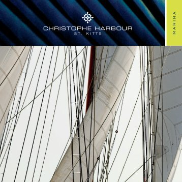Marina Brochure - Christophe Harbour, St Kitts