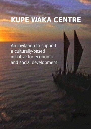 KUPE WAKA CENTRE - Dialogue