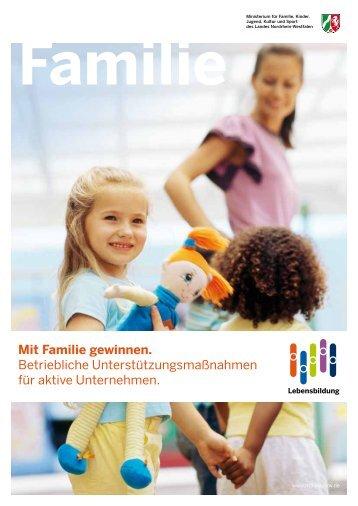Mit Familie gewinnen. - Familie@Beruf.NRW - Landesregierung ...
