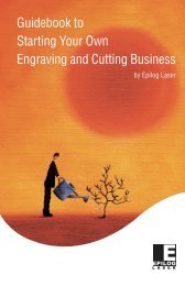 Guidebook to Starting Your Own Engraving and Cutting Business