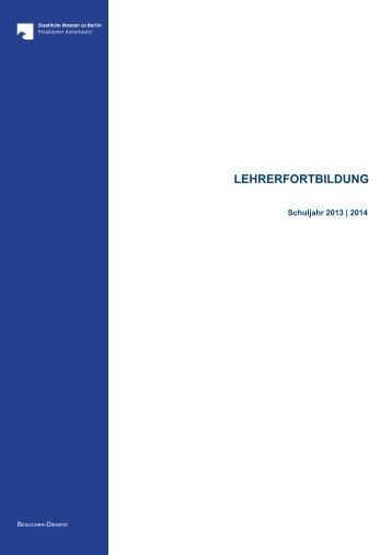 LEHRERFORTBILDUNG - Staatliche Museen zu Berlin
