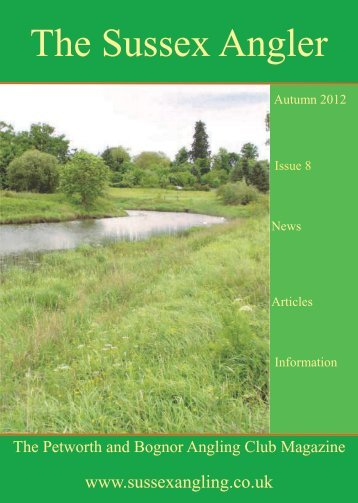 The Sussex Angler Issue No 8 - Petworth and Bognor Angling Club